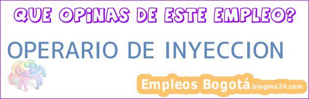 OPERARIO DE INYECCION