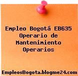 Empleo Bogotá EB635 Operario de Mantenimiento Operarios