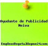 Ayudante de Publicidad Neiva