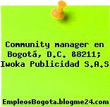 Community manager en Bogotá, D.C. &8211; Iwoka Publicidad S.A.S