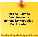 Empleo Bogotá Cundinamarca Aprendiz-Mercadeo Publicidad