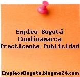 Empleo Bogotá Cundinamarca Practicante Publicidad