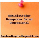 Administrador Deempresa Salud Ocupacional