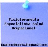 Fisioterapeuta Especialista Salud Ocupacional