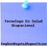 Tecnologo En Salud Ocupacional