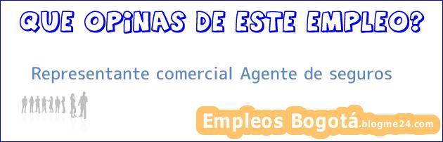 Representante comercial Agente de seguros