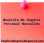 Analista De Seguros Personal Masculino