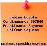 Empleo Bogotá Cundinamarca 397940 Practicante Seguros Bolívar Seguros
