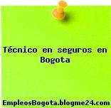 Técnico en seguros en Bogota