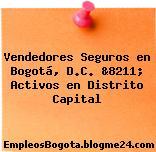 Vendedores Seguros en Bogotá, D.C. &8211; Activos en Distrito Capital