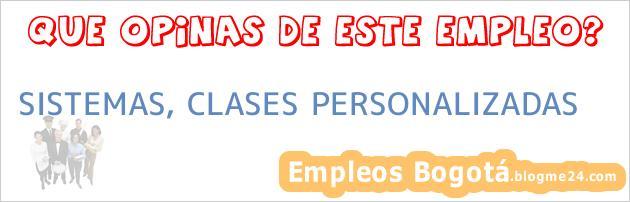 SISTEMAS, CLASES PERSONALIZADAS