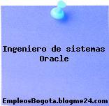 Ingeniero de sistemas Oracle