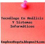 Tecnólogo En Análisis Y Sistemas Informáticos