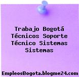 Trabajo Bogotá Técnicos Soporte Técnico Sistemas Sistemas