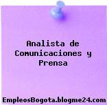 Analista de Comunicaciones y Prensa