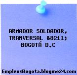 ARMADOR SOLDADOR, TRANVERSAL &8211; BOGOTÁ D.C