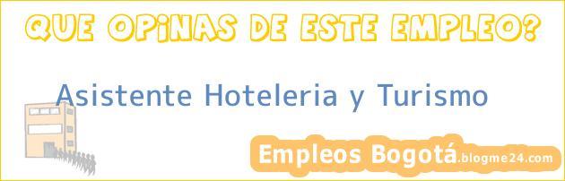 Asistente Hoteleria y Turismo