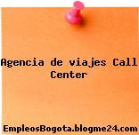 Agencia de viajes – Call Center