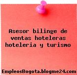 Asesor bilinge de ventas hoteleras hoteleria y turismo