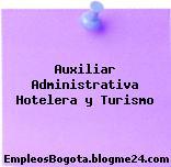 Auxiliar Administrativa Hotelera y Turismo