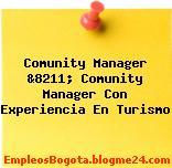 Comunity Manager &8211; Comunity Manager Con Experiencia En Turismo