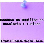 Docente De Auxiliar En Hoteleria Y Turismo