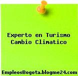 Experto en Turismo Cambio Climatico