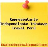 Representante Independiente Inkateam Travel Perú
