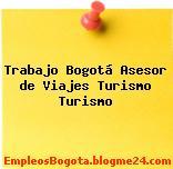 Trabajo Bogotá Asesor de Viajes Turismo Turismo