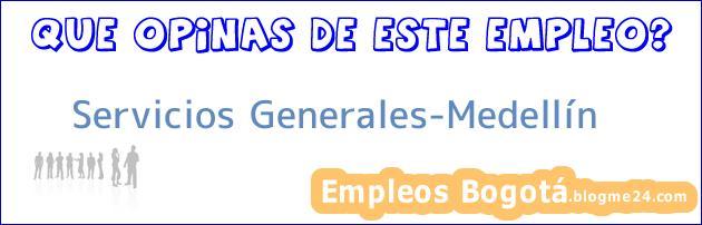 Servicios Generales-Medellín