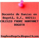 Docente de Danzas en Bogotá, D.C. &8211; COLEGIO PADRE MANYANET BOGOTA