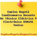 Empleo Bogotá Cundinamarca Docente De Técnico Eléctrico Y Electrónico DSM191 Ventas