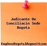 Judicante De Conciliacin Sede Bogota