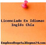 Licenciado En Idiomas (Inglés) – Chía