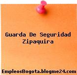 Guarda De Seguridad Zipaquira